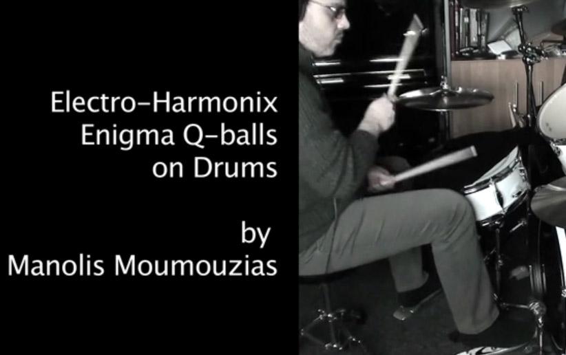 EHX Electro Harmonix Enigma Q Balls on Drums
