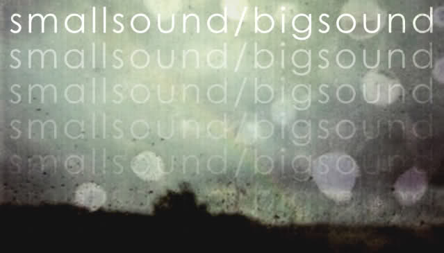 small sound big sound