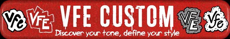 VFE Custom