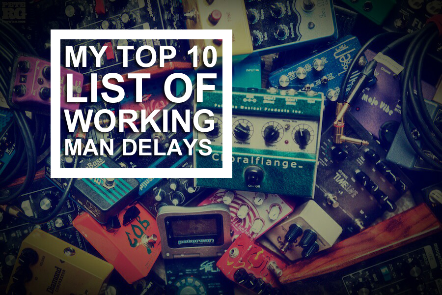 My Top 10 List of Working Man Delays