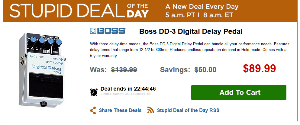 Stupid deal of the day - Boss DD-3 Delay!