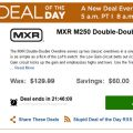 Stupid Deal of the Day - MXR M250 Double-Double Overdrive