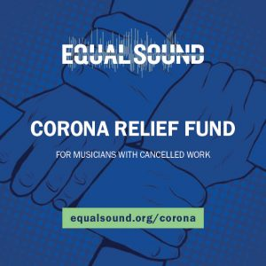 Equal Sound Corona Relief Fund